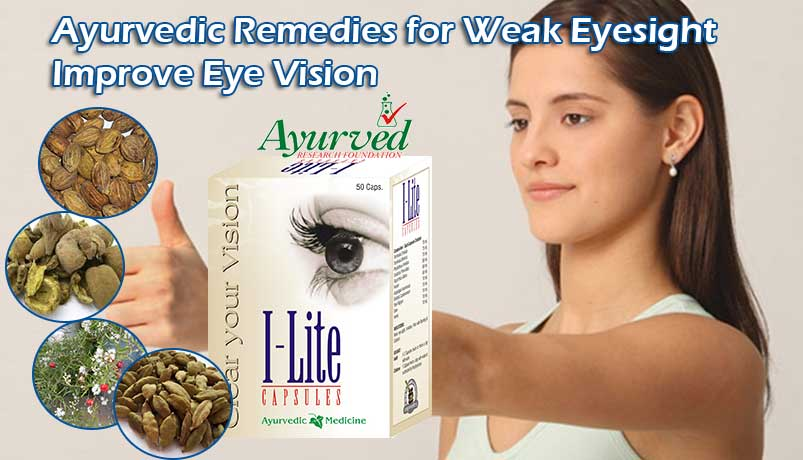 Weak Eyesight Treatment with Ayurvedic Remedies