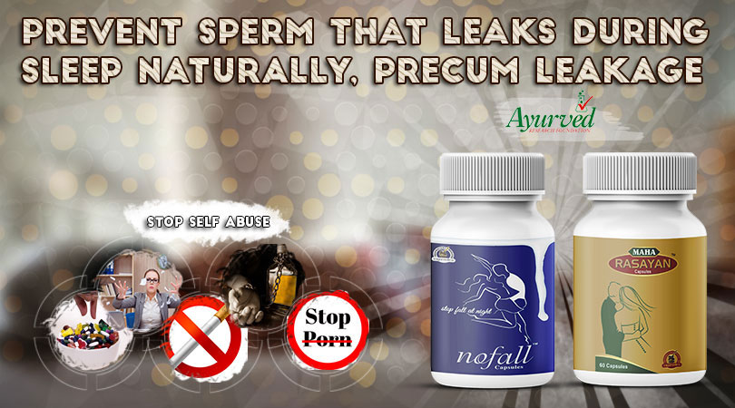 Prevent Sperm Leaks during Sleep